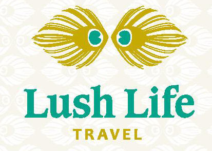 LIVE YOUR LUSH LIFE –  TRAVEL!